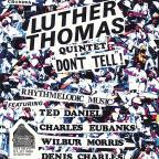 Luther Thomas Quintet 'Don't Tell' Rhythmelodic Mu