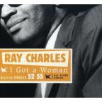 I Got a Woman: Selected Singles 52-55