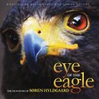 Eye of the Eagle: The Film Music of Soren Hyldgaard