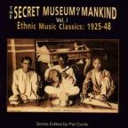 Secret Museum of Mankind, Vol. 1: Ethnic Music Classics 1925 - 1948