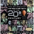 60 Greatest Old Time Radio Shows