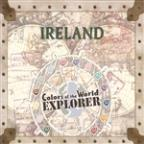 Colors Of The World Explorer: Ireland