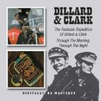 Fantastic Expedition of Dillard & Clark/Through the Morning, Through the Night