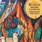 Bloch: Baal Shem; The Two Violin Sonatas