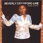 Beverly Crawford Live: Family & Friends
