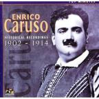 Enrico Caruso: Historical Recordings 1902-1914