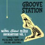 Groove Station - King/Federal/Deluxe Sax Blasters, Vol. 1