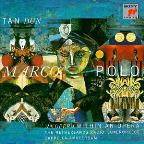 Tan Dun: Marco Polo / Tan Dun, Netherlands Rco
