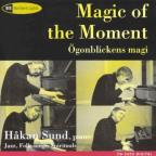 Magic of the Moment: Improvisations