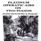 Platinum Operatic Airs On Two Pianos