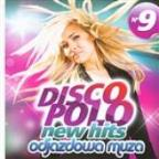 Disco Polo New Hits Vol. 9 (Odjazdowa Muza)