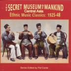 Secret Museum of Mankind: Music of Central Asia, 1925-1948