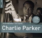 Rough Guide To Jazz Legends: Charlie Parker