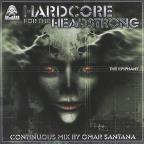 Hardcore for the Headstrong: Epiphany