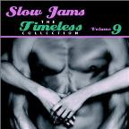 Slow Jams: The Timeless Collection Vol. 9