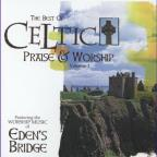Best of Celtic Praise & Worship Vol. 1