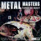 Metal Masters: Expect No Mercy