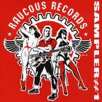 Raucous Records Sampler #1