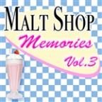 Malt Shop Memories Vol.3