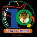 10 Years Of Tejano Music