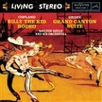 Copland: Billy the Kid; Grofe: Grand Canyon Suite / Gould