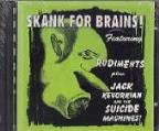 Skank For Brains