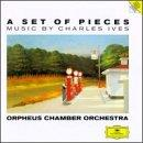 A Set of Pieces - Music by Charles Ives / Orpheus CO