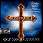 Only God Could Judge Me
