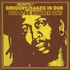 Gregory Isaacs in Dub: Dub a de Number One