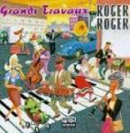 Roger Roger - Grands Travaux - Performed