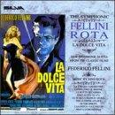 Symphonic Fellini/Rota: La Dolce Vita: Symphonic Suites From the Classic Films of Federico Fellini