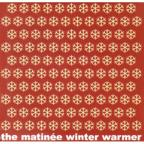 Matinee Winter Warmer