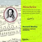 Romantic Piano Concerto, Vol. 36: Moscheles: Piano Concertos Nos. 4 & 5; Recollections of Ireland