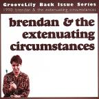 Brendan & the Extenuating Circumstances