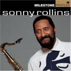 Milestone Profiles: Sonny Rollins