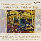 Golden Age of Light Music: Great Light Orchestras Salute Richard Rogers
