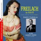 Freilach In Hi-Fi: Jewish Wedding Dances 1