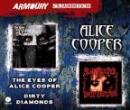 Eyes of Alice Cooper/Dirty Diamonds