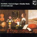 Pachelbel: Canon & Gigue, Chamber Works / London Baroque