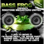 Bass Frog Presents: Ringtone Megastars United