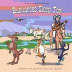 Buckaroos Sleep Too