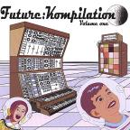 Various Robots Vol. 1 - Future: Kompilation