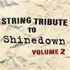 String Tribute to Shinedown, Vol. 2