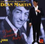 Great Hit Sounds of Dean Martin: That's Amore, Baby!