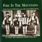 Fire In The Mountains-Polish Mountain Fiddle Music, Volume 2-The Great Highland Bands-Classic Recordings From 1927-50'S