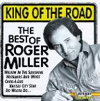 King Of The Road: The Best Of Roger Miller