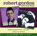 Robert Gordon With Link Wray/Fresh Fish Specials