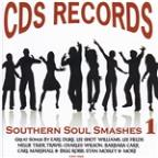 CDS Records: Southern Soul Smashes, Vol. 1