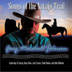 Songs Of The Navajo Trail