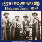 Secret Museum of Mankind: Ethnic Music Classics, Vol. 5, 1925 - 1948